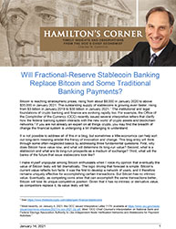 Will Fractional-Reserve Stablecoin Banking Replace Bitcoin and Some Traditional Banking Payments?